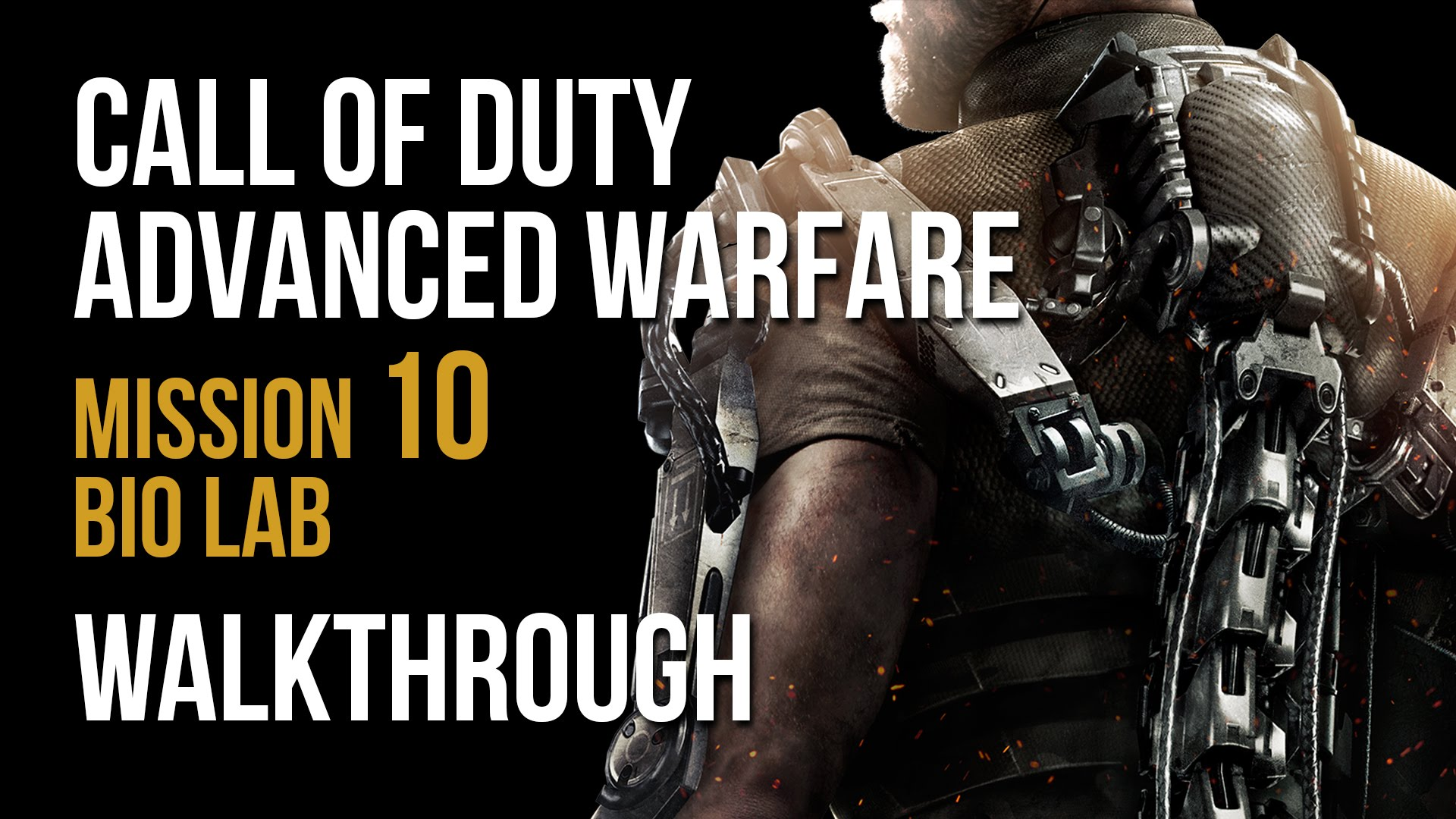 Call of Duty Advanced Warfare Walkthrough Mission 10 Bio ...