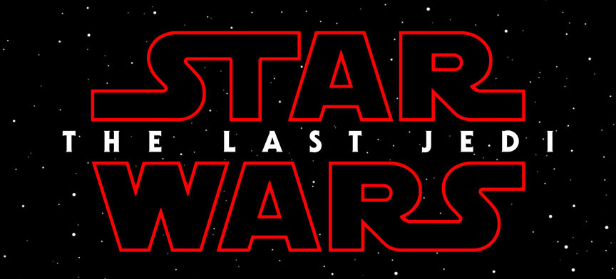 Star Wars: Episode VIII The Last Jedi Poster And Details